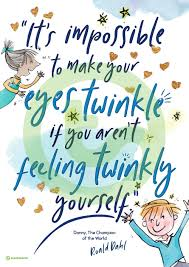 Roald Dahl Quotes Awesome Roald Dahl Quote Poster Danny The Champion Of The World Teaching