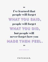 You Never Forget A Feeling Life Changing Inspirational Quotes