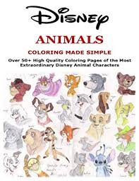 1000 plus free coloring pages for kids to enjoy the fun of coloring including disney movie coloring pictures and kids favorite cartoon characters. Disney Animals Coloring Made Simple Over 50 High Quality Coloring Pages Of The Most Extraordinary Disney Animal Characters Amazon Ca Posche Joshua Books