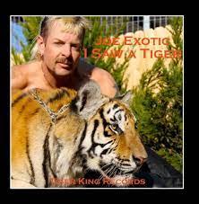 I Saw a Tiger - Joe Exotic: Amazon.de ...