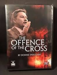 Donnie Swaggert Details About The Offence Of The Cross By Donnie Swaggart Cd Dvd 798741061748