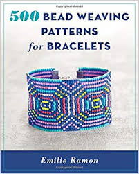 Bead Weaving Patterns Best 48 Bead Weaving Patterns For Bracelets Emilie Ramon 48