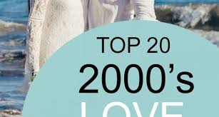Rock Charts 2001 Top 20 2000s Love Songs 00s Music Song List