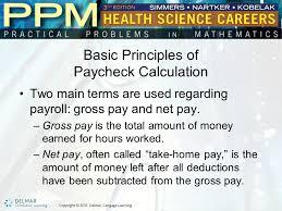 Paycheck Calculator 2015 Unit 43 Paycheck Calculation Basic Principles Of Paycheck