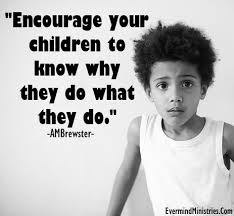 Christian Quotes About Children Best Of Encourage Your Children Christian Quote Evermind Ministries