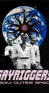 Gay niggers from outter space