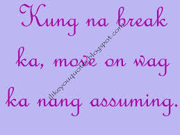 Love Quotes For Him Move On Tagalog Quotes For Break Up Quotes