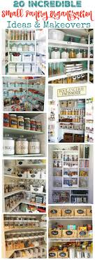 Kitchen Pantry Organization 20 Incredible Small Pantry Organization Ideas And Makeovers The
