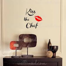 on wall art decals quotes for kitchen with kiss the chef kitchen wall decal