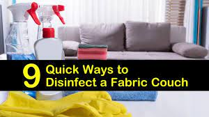 9 quick ways to disinfect a fabric couch