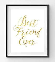 Best Friend Ever Gold Quote Print Handlettering Gold Print Gold Adorable Quotes On Friendever
