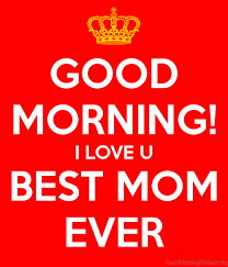 Good Morning Quotes For Mom