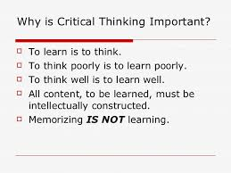 Critical Thinking and Nursing Education Importance of critical thinking in nursing education