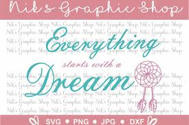 Dream Catcher Sayings Dream Svg Everything Svg Dreamcatcher Design Bundles 24