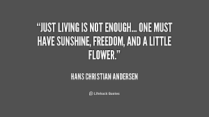 Hans Christian Andersen Quotes Best Of 24 Hans Christian Andersen Quotes QuotePrism