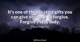 forgive your enemies but never forget their s john f  it s one of the greatest gifts you can give yourself to forgive forgive everybody