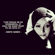Famous Quotes On Beauty Best of Greta Garbo Quotes Birthday QuotesGram Greta Garbo 2424