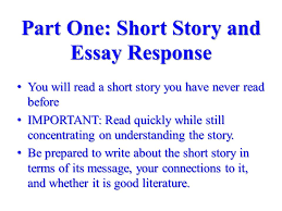 mid term exam review format part one essays based on short story  part one short story and essay response you will a short story you have