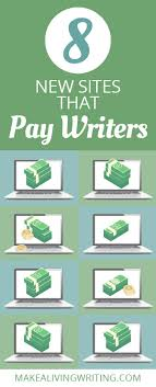 hunting for writing jobs new sites that pay writers plus  8 new sites that pay writers plus important updates makealivingwriting com