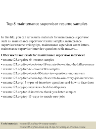 top8maintenancesupervisorresumesamples 150425024814 conversion gate01 thumbnail 4jpgcb1429948137 maintenance resume samples