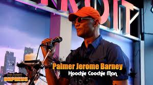 "Palmer Jerome Barney performs ""Hoochie Coochie Man"" - YouTube"