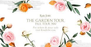 worship work with kari jobe the garden tour