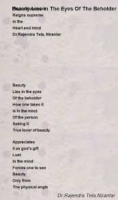 beauty lies in the eyes of the beholder poem by dr rajendra tela  beauty lies in the eyes of the beholder poem by dr rajendra tela n tar poem hunter