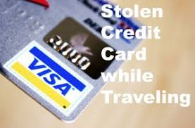 Stolen Or Lost Credit Card While Traveling