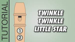 Twinkle Twinkle Little Star Recorder Finger Chart How To Play Twinkle Twinkle Little Star D Major On The Recorder Very Easy Tutorial
