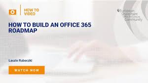 Build an office Pertaining How To Build An Office 365 Roadmap European Sharepoint Office 365 Azure Conference 2019 Prague Czech Republic European Sharepoint Conference How To Build An Office 365 Roadmap European Sharepoint Office 365