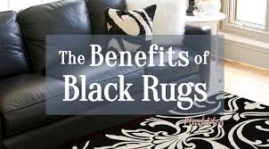 the benefits of black rugs