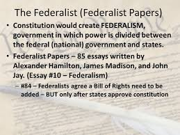 constitution and bill of rights ppt the federalist federalist papers