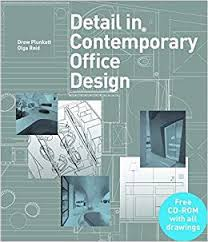 contemporary office design. Amazon.com: Detail In Contemporary Office Design (9781780673400): Drew  Plunkett, Olga Reid: Books Contemporary Office Design E