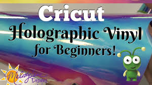 How to use Cricut <b>Holographic Vinyl</b> for Beginners - YouTube