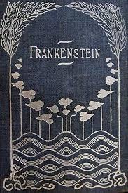 frankenstein book cover 1818 frankenstein of frankenstein book cover 1818 the misunderstood monster joseph pearce