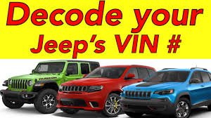 Jeep Cherokee Vin Decoder Chart How To Decode Your Jeep S Vin Number