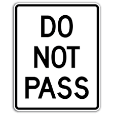 Do Not Pass Sign Road Traffic Warning Signs