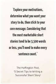 how to write a short story steps now novel quote from the huffington post on how to write a short story