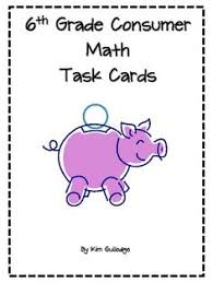 Probability Task CardsSixth Grade Consumer Math Task Cards - Common Core Standards: tax, percents, etc