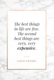 47 Of The Best Coco Chanel Quotes About Fashion Life Luxury
