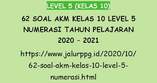 Remedial ekonomi sma kelas 10. 62 Soal Akm Kelas 10 Level 5 Numerasi Tahun Pelajaran 2020 2021 Jalurppg Id