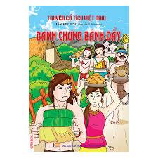 Truyện Cổ Tích Việt Nam - Bánh Chưng Bánh Dầy