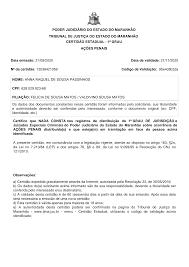 PODER JUDICIÁRIO DO ESTADO DO MARANHÃO TRIBUNAL DE JUSTIÇA DO ESTADO DO  MARANHÃO CERTIDÃO ESTADUAL - 1º GRAU AÇÕES PENAI