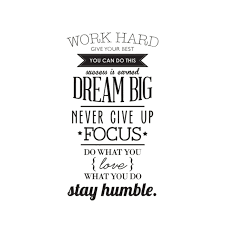 Work Hard Dream Big Quotes