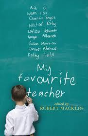 my favourite teacher new south books robert macklin my favourite teacher new south books robert macklin 9781742231624 com books