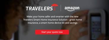 Travelers Teams With Amazon To Offer Smart Home Products Insurance Custom Travelers Insurance Quote