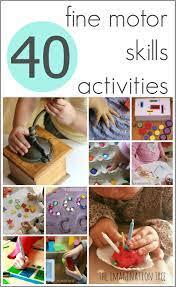 40 fine motor skills activities the