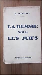 Amazon.fr - D. Petrovsky. La Russie sous les Juifs - Petrovsky, D. - Livres
