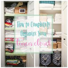 how to completely organize your linen closet