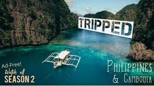 Travel Ads Philippines Cambodia Travel Documentary No Ads Tripped Season 2